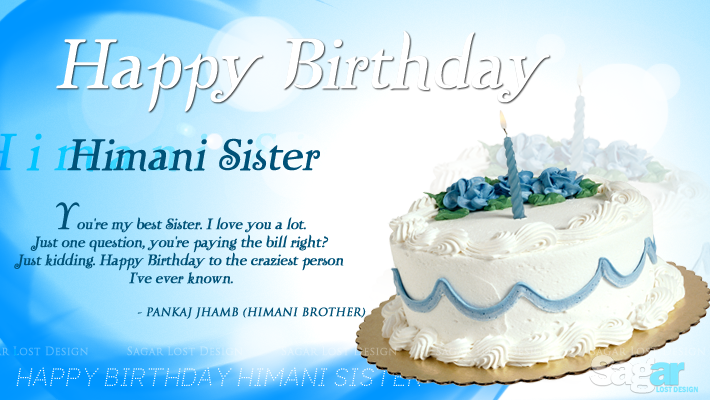 Cake Images With Name Himani : Happy Birthday Himani Walia Sister: Birthday Sister