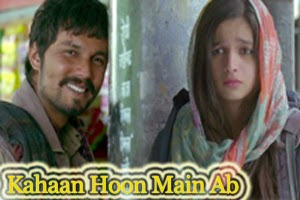 Kahaan Hoon Main Ab
