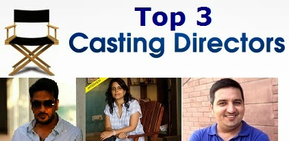 Top 3 Casting Directors in India