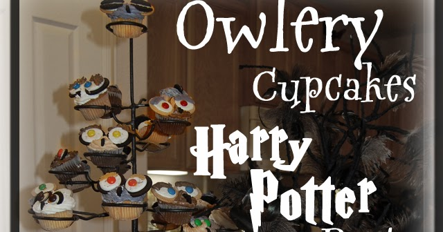 uniquely grace  owlery cupcakes for a harry potter party