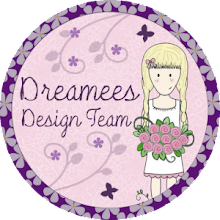 DREAMEES DESIGN TEAM MEMBER DEC '12 - MAR '13