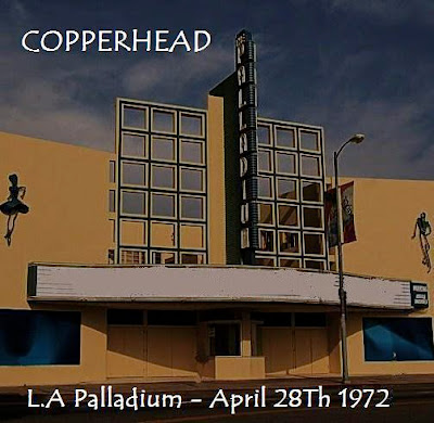 Copperhead With John Cipollina - Hollywood Palladium LA - 1972-04-28