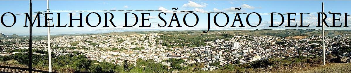 O  MELHOR  DE  SÃO JOÃO DEL REI
