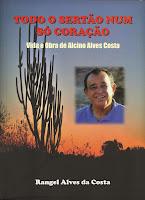 Para adquirir a biografia de Alcino entre em contato com o autor: rac3478@hotmail.com