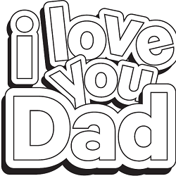 I Love You Dad Father's Day Coloring Page