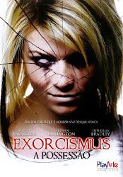 Baixar Filme Exorcismus: A Possessão (Dual Audio) Online Gratis