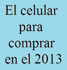 Celular, Comprar, 2013, Telefonía, Tecnología