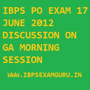 IBPS PO EXAM 17 JUNE 2012