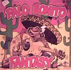 FANTASY(2)  - Palo Bonito .Vinyl 12\