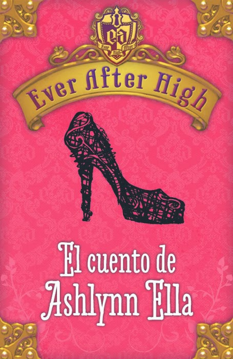 Disponible Amazon.es: Ever After High. El cuento de Ashlynn Ella (EBOOK)
