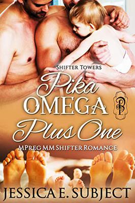 Pika Omega Plus One (Shifter Towers Book 3) By Jessica Subject
