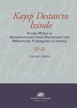 Kayıp Destan'ın İzinde-Erkan Irmak