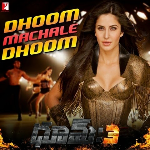 Dhoom 3 Telugu Songs
