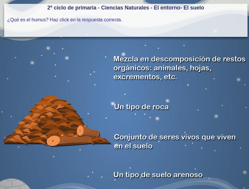 http://www.mundoprimaria.com/juegos/conocimiento-del-medio/ciencias-naturales/entorno/3-4-primaria/680-juego-suelo/index.php?rnd=0.5577492686534853