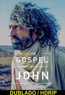 Assistir Evangelho segundo João Dublado