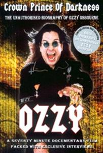 Ozzy Osbourne: Crown Prince of Darkness