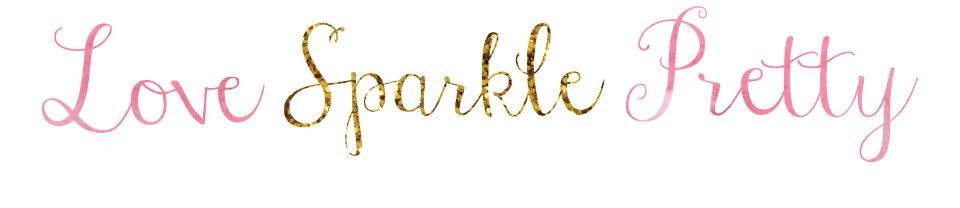 - Love Sparkle Pretty Blog -