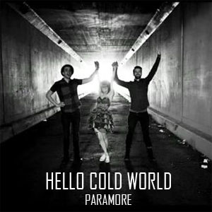 Paramore Hello Cold World