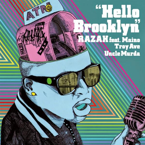 Razah – Hello Brooklyn (feat. Maino, Troy Ave, Uncle Murda) – Single Cover