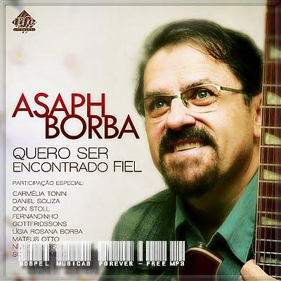 Asaph Borba - Quero Ser Encontrado Fiel - 2010