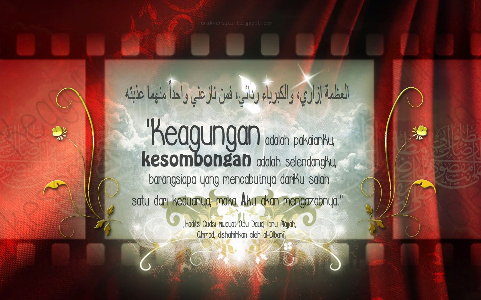 wallpaper islamik - Keagungan adalah pakaianKu, kesombongan adalah selendangKu