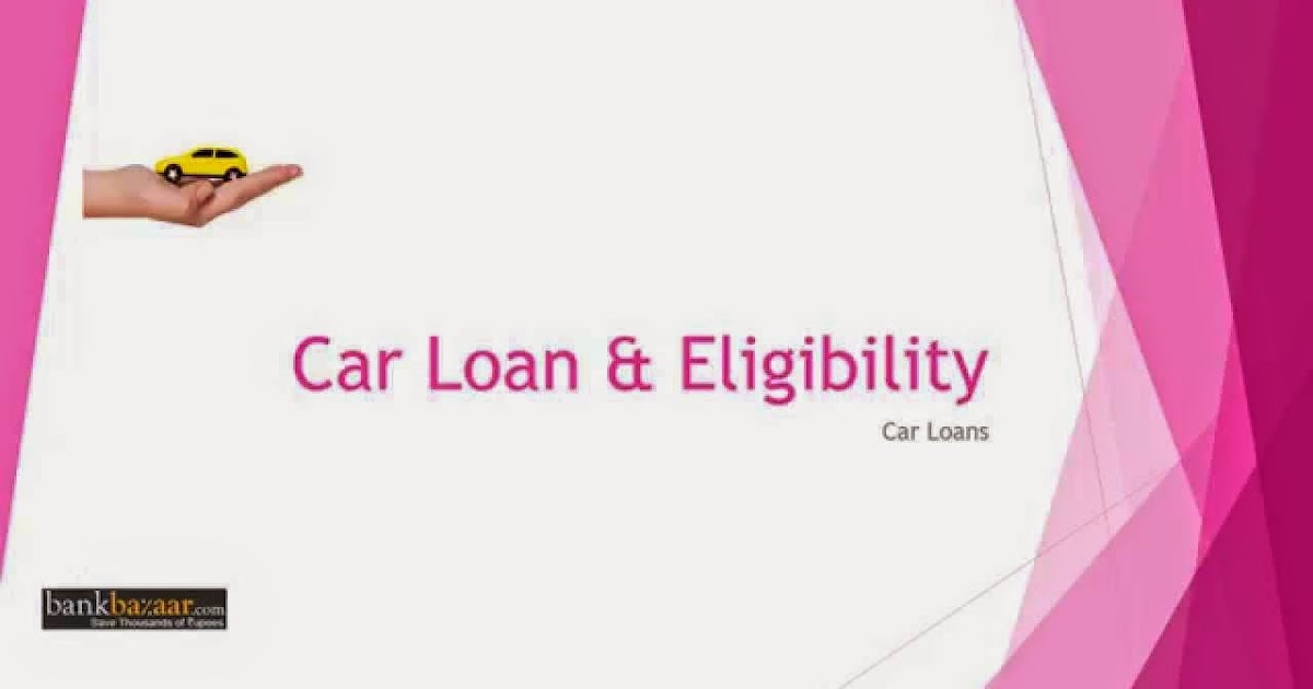 Hdfc Bank Car Loan Eligibility Calculator