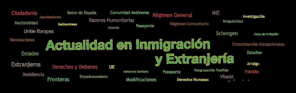 Actualidad en Inmigración y Extranjería