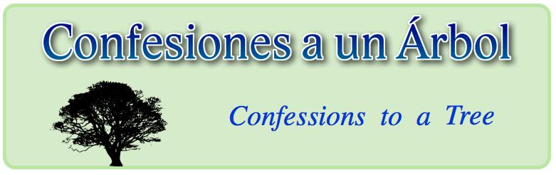 Confesiones  a un Árbol