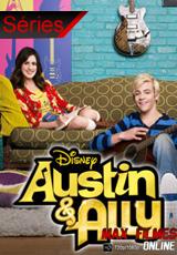 Assistir Série Austin & Ally Dublado Online