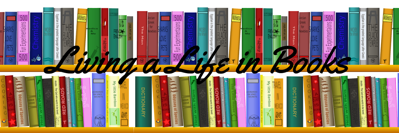 Living a Life of Books