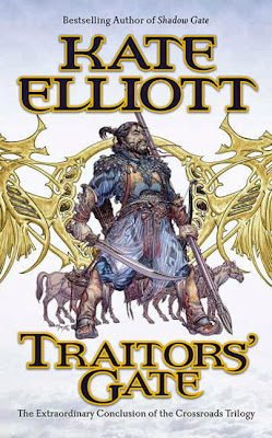 Traitor's Gate (Crossroads: Book 3) by Kate Elliott
