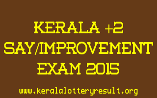 Kerala Plus Two Say and Improvement Exam 2015