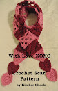 With Love XOXO Scarf Crochet Pattern