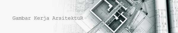 Gambar Kerja Arsitektur