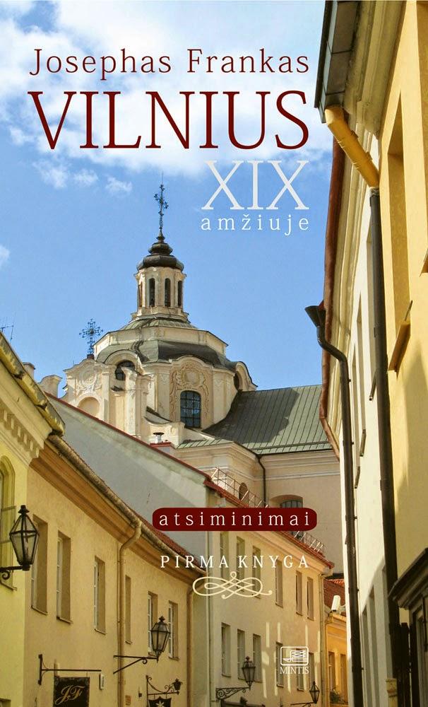 http://www.mintis.eu/lietuva-ir-miestai/914-vilnius-xix-amziuje-atsiminimai.html