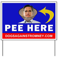 Official Dogs Against Romney Yard Signs