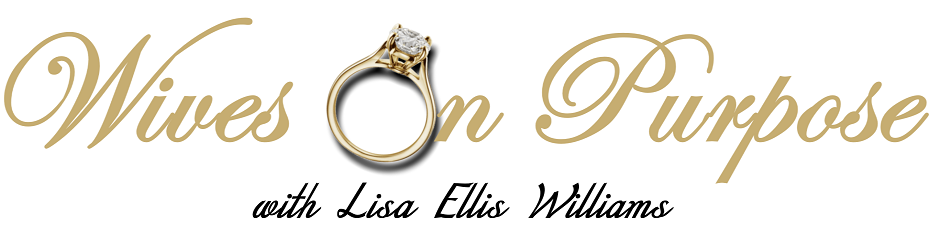 Wives On Purpose with Lisa Ellis Williams