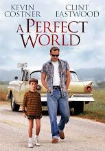 Un mundo perfecto (1993)