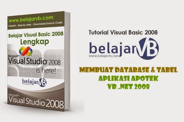 Membuat Database Apotek Dengan SQL Server | VB .NET 2008