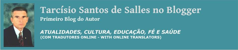 Tarcísio S. Salles no  Blogger