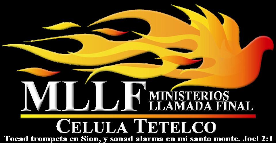 Célula Tetelco Iglesia de Cristo Ministerios Llamada Final Mexico