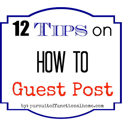 12 Tips on How to Guest Post