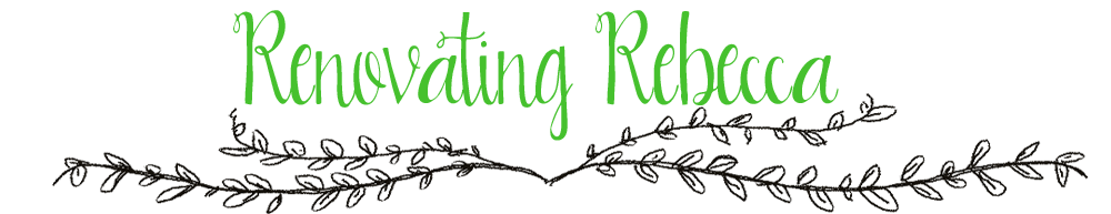 Renovating Rebecca
