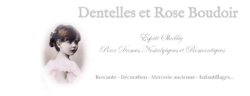 Dentelles et Rose Boudoir