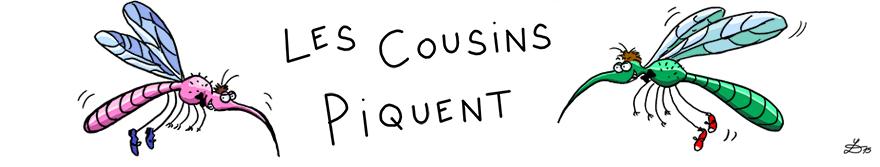 Les cousins piquent