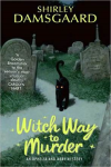 http://thepaperbackstash.blogspot.com/2012/09/witch-way-to-murder-by-shirley-damsgaard.html