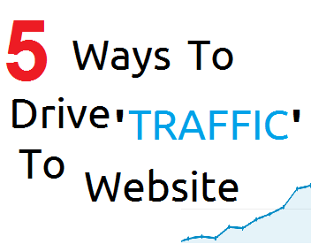 5 Ways To Drive Traffic To A Website