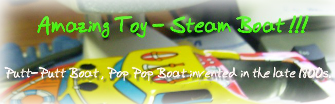 Amazing Toy - Steam Boat !!!
