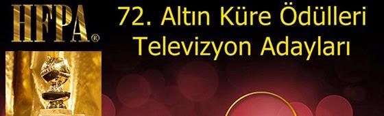 72 altin kure televizyon adaylari