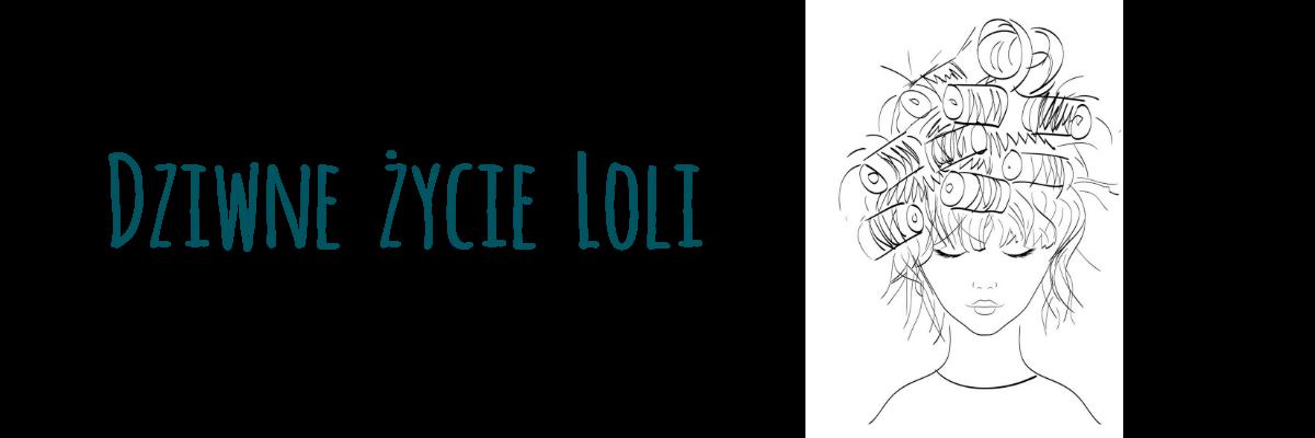 Dziwne życie Loli